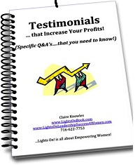 Testimonials...How to Make Them Work for Your Business & Increase Profits